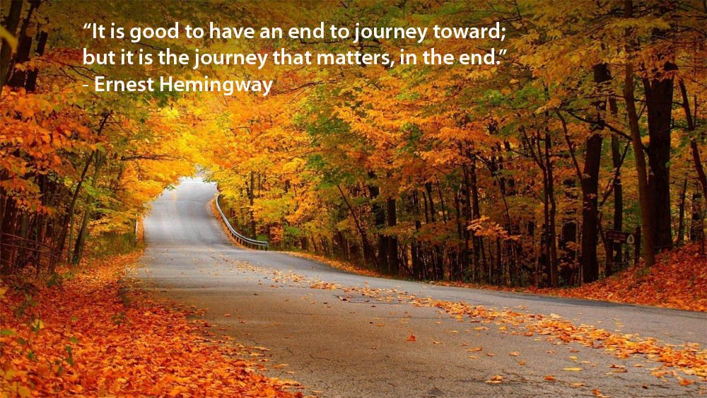 Driving Quote: It Is Good To Have An End To Journey Toward ...
